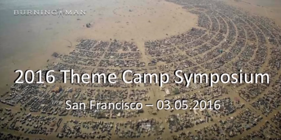 Burning Man Theme Camp Symposium 2016
